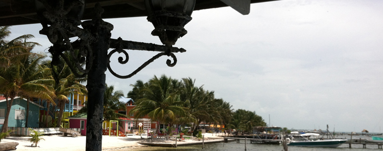 3 Months in Belize - Caye Caulker